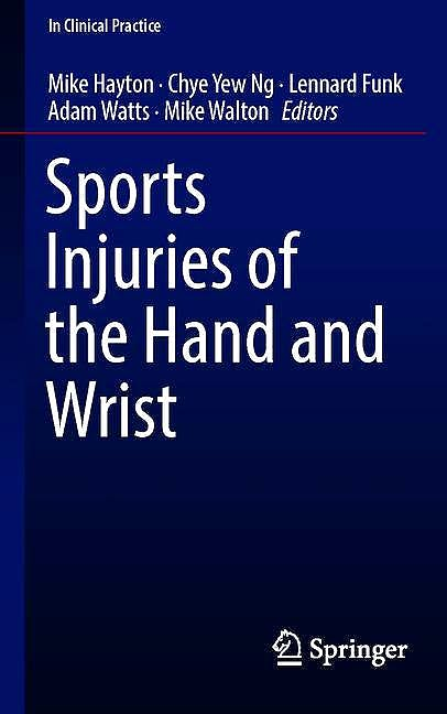 Portada del libro 9783030021337 Sports Injuries of the Hand and Wrist