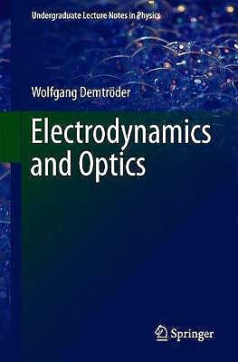 Portada del libro 9783030022891 Electrodynamics and Optics (Undergraduate Lecture Notes in Physics)