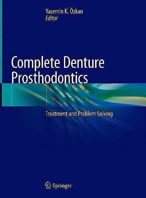Portada del libro 9783030034078 Complete Denture Prosthodontics, 2 Vols.