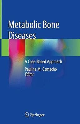 Portada del libro 9783030036935 Metabolic Bone Diseases. A Case-Based Approach