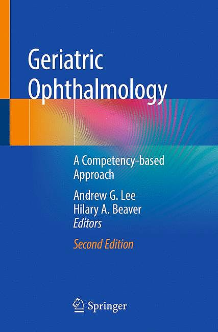 Portada del libro 9783030040178 Geriatric Ophthalmology. A Competency-Based Approach