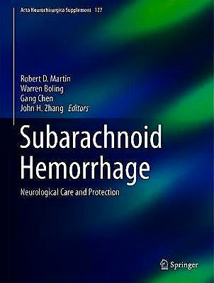 Portada del libro 9783030046149 Subarachnoid Hemorrhage. Neurological Care and Protection