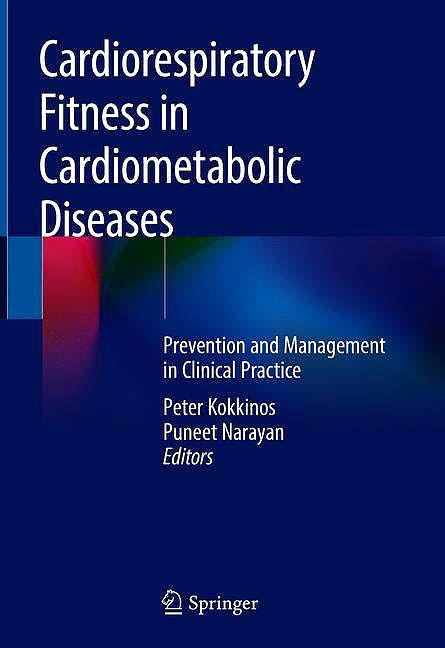 Portada del libro 9783030048150 Cardiorespiratory Fitness in Cardiometabolic Diseases. Prevention and Management in Clinical Practice