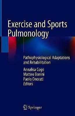 Portada del libro 9783030052577 Exercise and Sports Pulmonology. Pathophysiological Adaptations and Rehabilitation