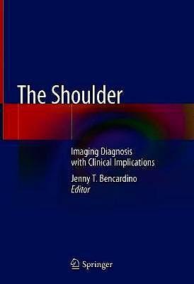 Portada del libro 9783030062392 The Shoulder. Imaging Diagnosis with Clinical Implications