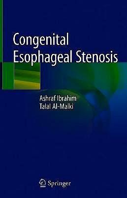Portada del libro 9783030107819 Congenital Esophageal Stenosis