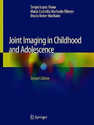 Portada del libro 9783030113414 Joint Imaging in Childhood and Adolescence