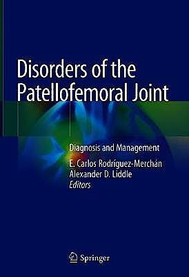Portada del libro 9783030124410 Disorders of the Patellofemoral Joint. Diagnosis and Management