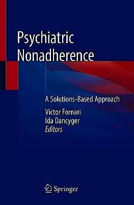 Portada del libro 9783030126643 Psychiatric Nonadherence. A Solutions-Based Approach