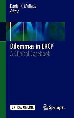 Portada del libro 9783030127404 Dilemmas in ERCP. A Clinical Casebook + Extras Online