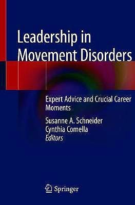 Portada del libro 9783030129668 Leadership in Movement Disorders. Expert Advice and Crucial Career Moments