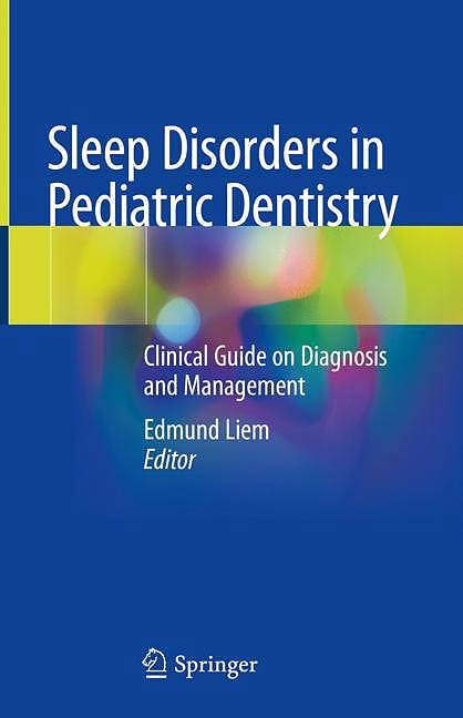 Portada del libro 9783030132682 Sleep Disorders in Pediatric Dentistry. Clinical Guide on Diagnosis and Management