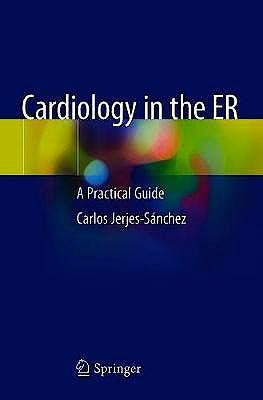 Portada del libro 9783030136789 Cardiology in the ER. A Practical Guide