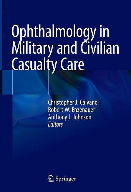 Portada del libro 9783030144357 Ophthalmology in Military and Civilian Casualty Care