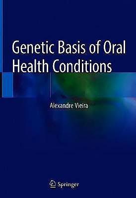 Portada del libro 9783030144845 Genetic Basis of Oral Health Conditions