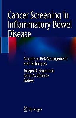 Portada del libro 9783030153007 Cancer Screening in Inflammatory Bowel Disease. A Guide to Risk Management and Techniques
