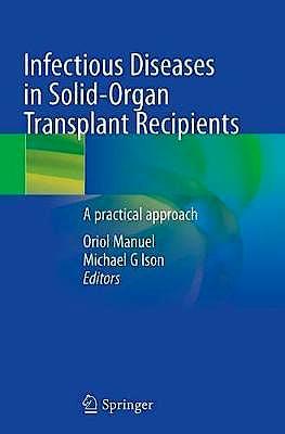 Portada del libro 9783030153960 Infectious Diseases in Solid-Organ Transplant Recipients. A practical Approach