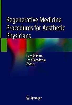 Portada del libro 9783030154578 Regenerative Medicine Procedures for Aesthetic Physicians
