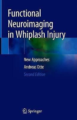 Portada del libro 9783030162146 Functional Neuroimaging in Whiplash Injury. New Approaches