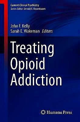 Portada del libro 9783030162566 Treating Opioid Addiction (Current Clinical Psychiatry)
