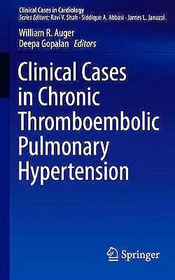 Portada del libro 9783030173654 Clinical Cases in Chronic Thromboembolic Pulmonary Hypertension