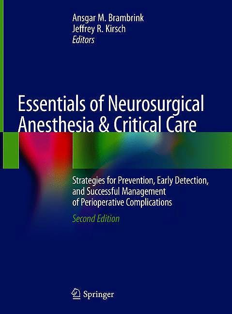 Portada del libro 9783030174088 Essentials of Neurosurgical Anesthesia and Critical Care. Strategies for Prevention, Early Detection, and Successful Management of Perioperative…