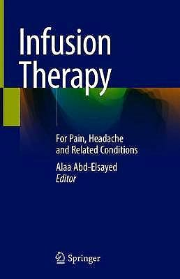 Portada del libro 9783030174774 Infusion Therapy. For Pain, Headache and Related Conditions
