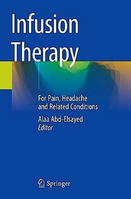 Portada del libro 9783030174804 Infusion Therapy. For Pain, Headache and Related Conditions
