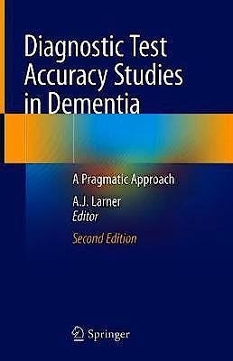 Portada del libro 9783030175610 Diagnostic Test Accuracy Studies in Dementia. A Pragmatic Approach