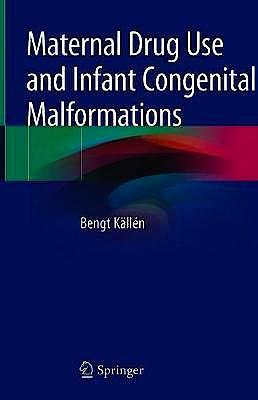 Portada del libro 9783030178970 Maternal Drug Use and Infant Congenital Malformations