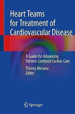 Portada del libro 9783030191269 Heart Teams for Treatment of Cardiovascular Disease. A Guide for Advancing Patient-Centered Cardiac Care