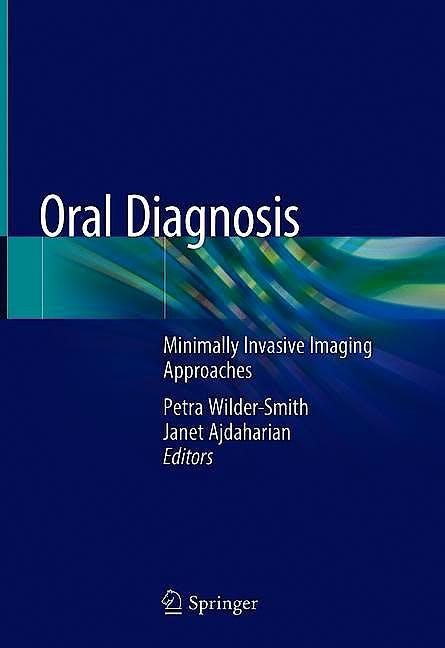 Portada del libro 9783030192495 Oral Diagnosis. Minimally Invasive Imaging Approaches