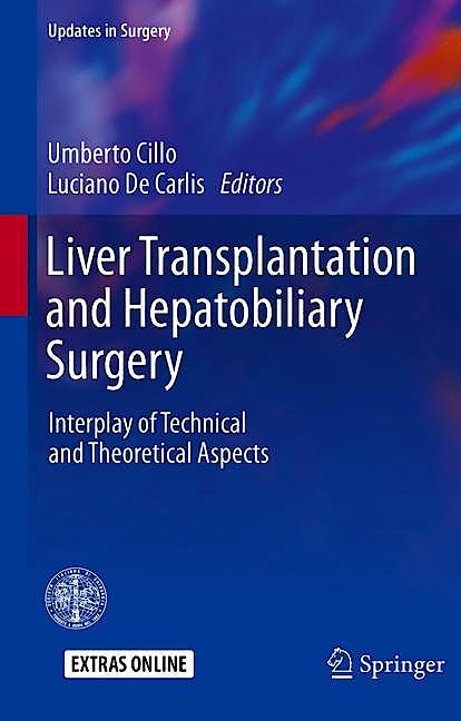 Portada del libro 9783030197612 Liver Transplantation and Hepatobiliary Surgery. Interplay of Technical and Theoretical Aspects (Updates in Surgery)