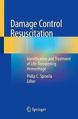Portada del libro 9783030208226 Damage Control Resuscitation. Identification and Treatment of Life-Threatening Hemorrhage
