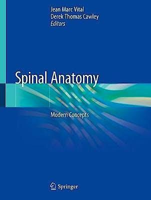 Portada del libro 9783030209278 Spinal Anatomy. Modern Concepts