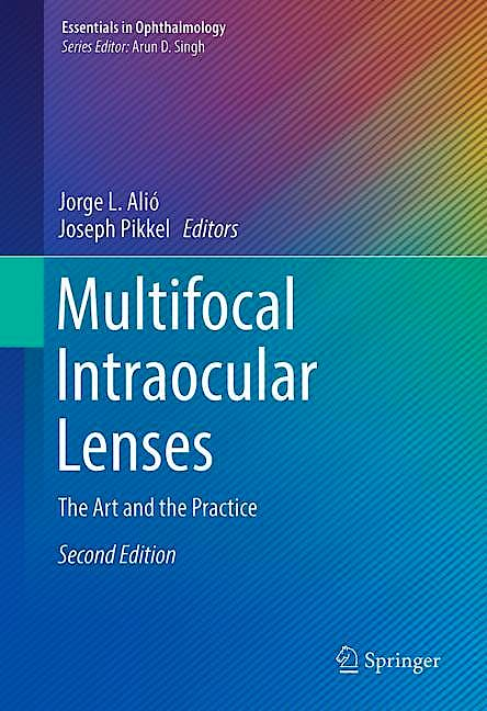 Portada del libro 9783030212810 Multifocal Intraocular Lenses. The Art and the Practice (Essentials in Ophthalmology)