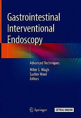 Portada del libro 9783030216948 Gastrointestinal Interventional Endoscopy. Advanced Techniques + Extras Online