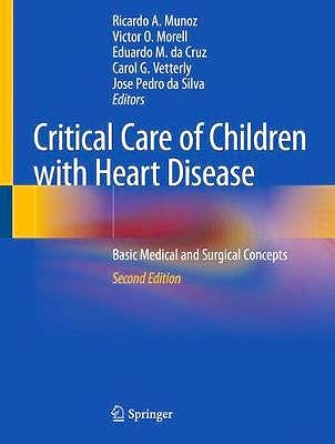 Portada del libro 9783030218720 Critical Care of Children with Heart Disease. Basic Medical and Surgical Concepts