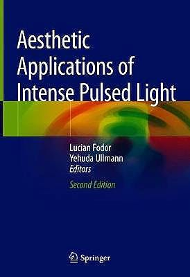 Portada del libro 9783030228316 Aesthetic Applications of Intense Pulsed Light (Softcover)