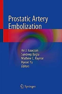 Portada del libro 9783030234737 Prostatic Artery Embolization (Softcover)