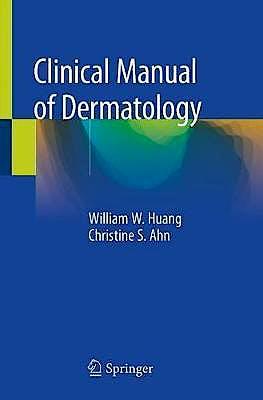 Portada del libro 9783030239398 Clinical Manual of Dermatology