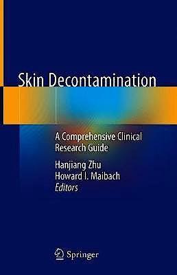 Portada del libro 9783030240080 Skin Decontamination. A Comprehensive Clinical Research Guide (Hardcover)