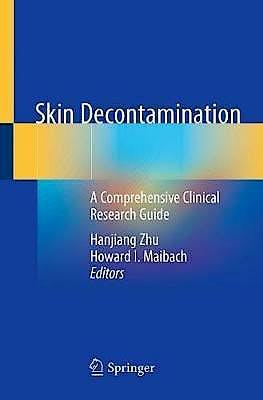 Portada del libro 9783030240110 Skin Decontamination. A Comprehensive Clinical Research Guide