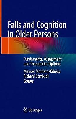 Portada del libro 9783030242329 Falls and Cognition in Older Persons. Fundamentals, Assessment and Therapeutic Options
