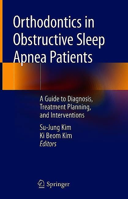 Portada del libro 9783030244125 Orthodontics in Obstructive Sleep Apnea Patients. A Guide to Diagnosis, Treatment Planning, and Interventions (Hardcover)