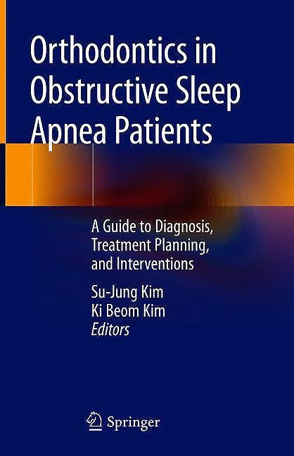 Portada del libro 9783030244125 Orthodontics in Obstructive Sleep Apnea Patients. A Guide to Diagnosis, Treatment Planning, and Interventions