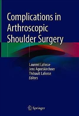 Portada del libro 9783030245733 Complications in Arthroscopic Shoulder Surgery