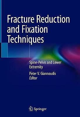 Portada del libro 9783030246075 Fracture Reduction and Fixation Techniques. Spine-Pelvis and Lower Extremity