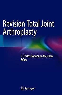 Portada del libro 9783030247720 Revision Total Joint Arthroplasty