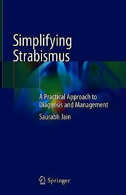 Portada del libro 9783030248451 Simplifying Strabismus. A Practical Approach to Diagnosis and Management